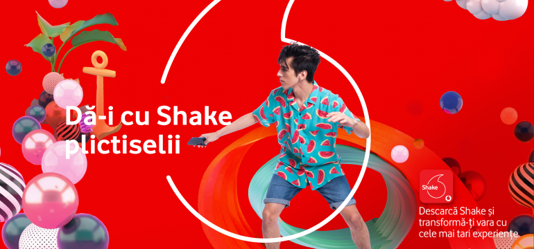 Vodafone Shake transforma distractia zilnica in momente wow